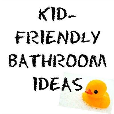 Kid Friendly Bathroom Ideas Construction Blog